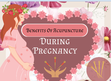 Benefits of acupuncture during pregnancy