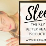 Sleep: The Key to Better Health & Productivity