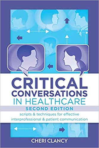 Critical Conversations in Healthcare 2nd Edition