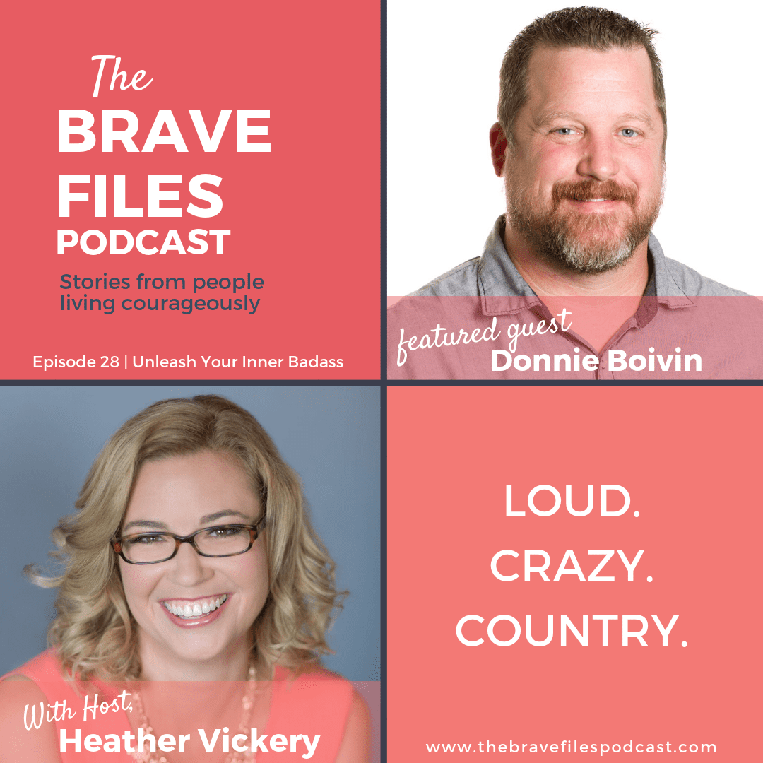 DOnnie Boivin on The Brave Files Podcast. Success.