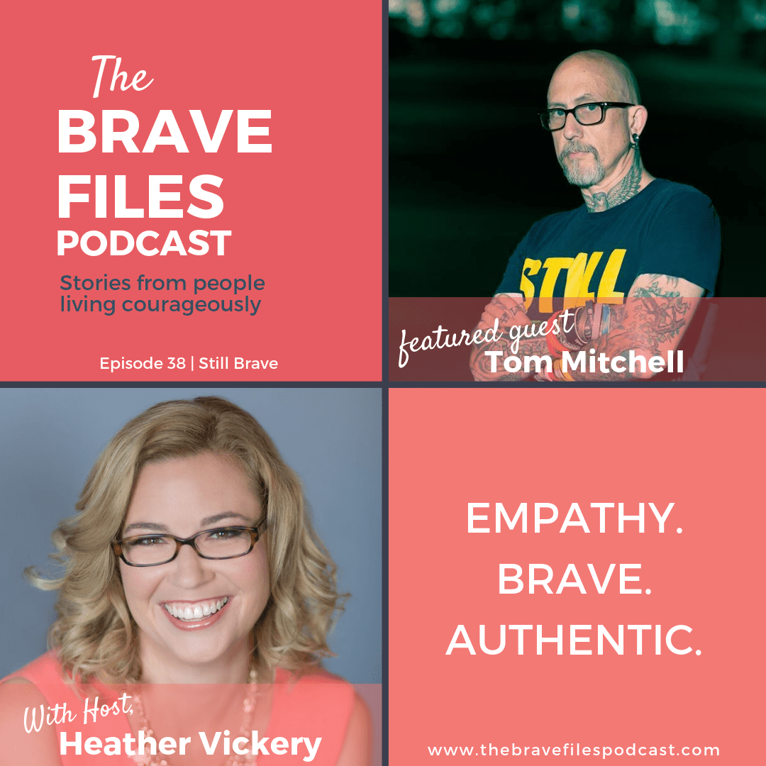 Tom Mitchell fought to save his daughter from childhood cancer then started a foundation to help other children and their families. Still Brave. The Brave Files Podcast
