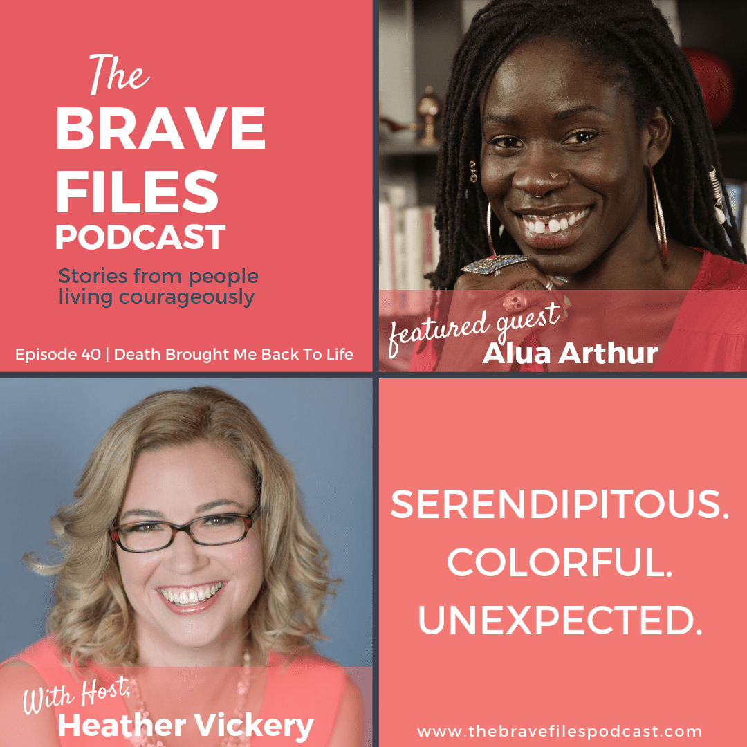 Death Doula, Auth Arthur is a guest on The Brave Files Podcast. Embracing death gives me life.