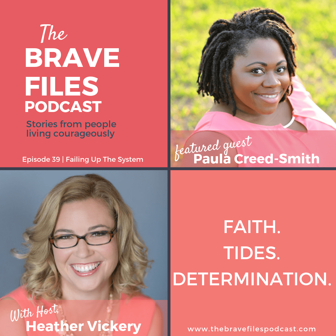 Failing Up The System, The Brave Files Podcast, Paula Creed-Smith