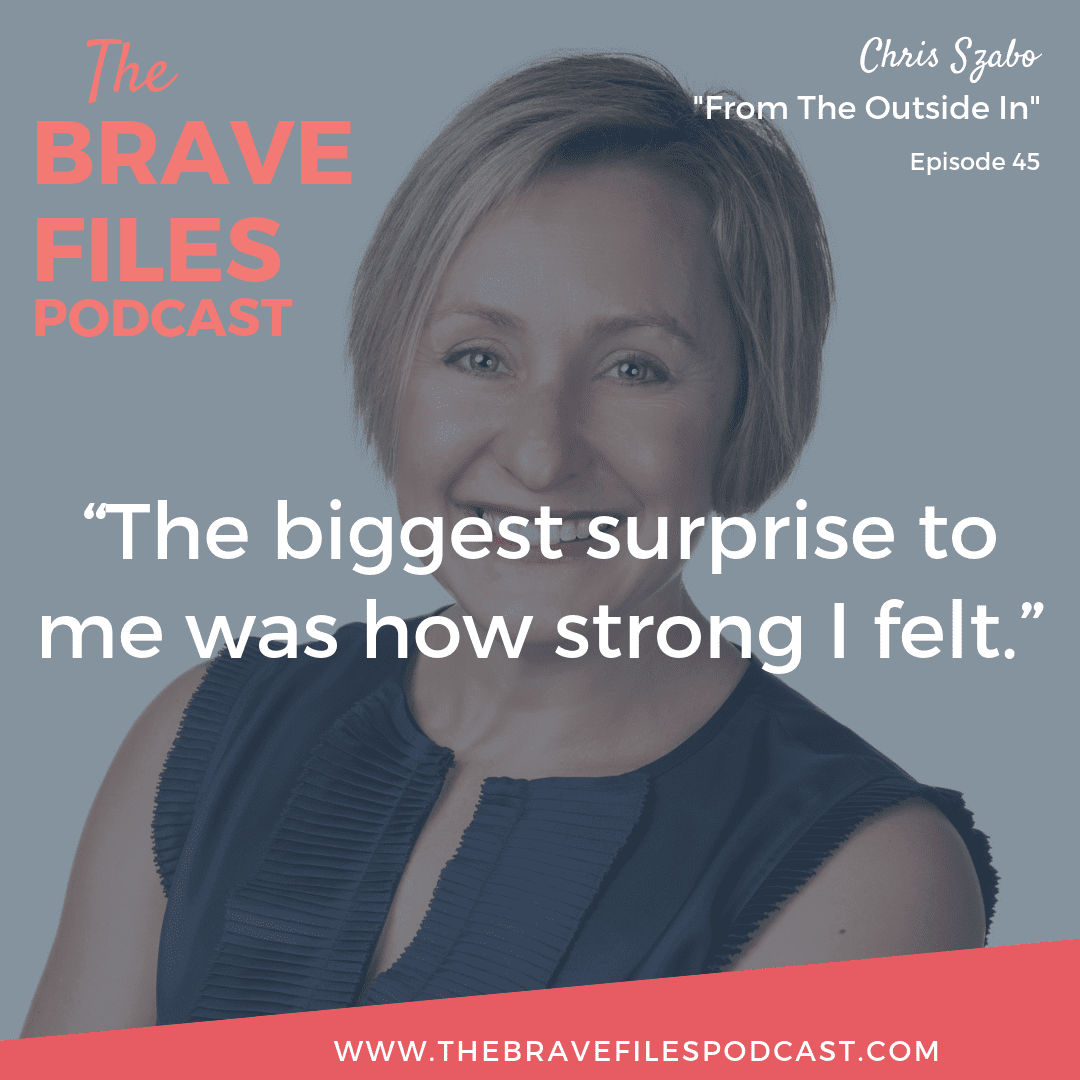 Chris Szabo joins Heather Vickery on this episode of The Brave Files Podcast. They talk about being authentic, coming out after decades of marriage and what life is like afterwards.