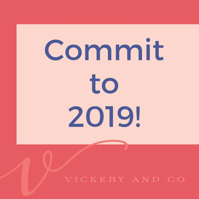 Success and Leadership Coach, Heather Vickery intentional commitment builds successful habits. Commit to 2019!