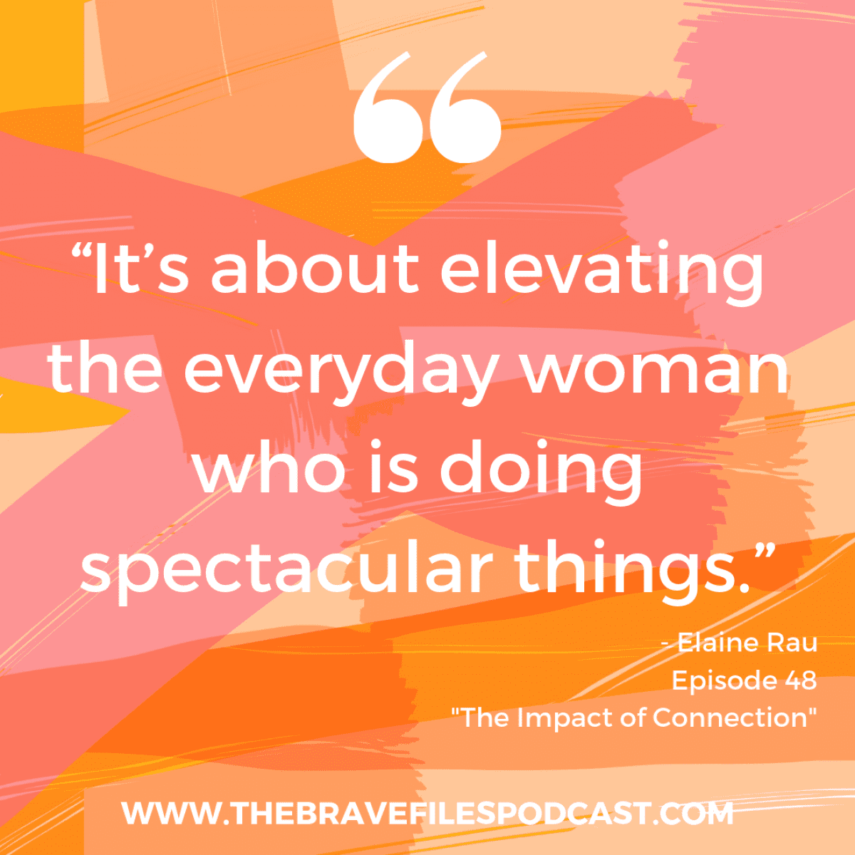 Elaine Rau joins The Brave Files Podcast to talk about online businesses that support women and success.
