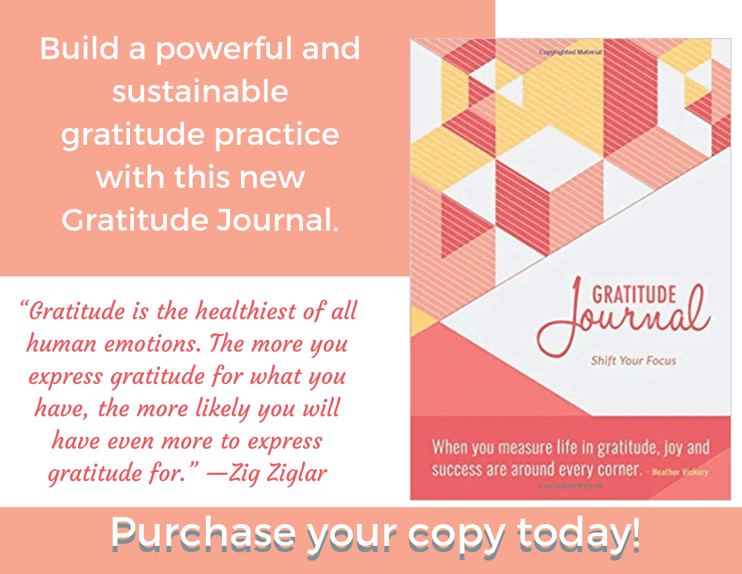 Heather Vickery, Gratitude Journal. Change your life with gratitude!