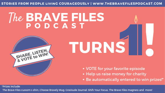 Vote for your favorite episode of The Brave Files Podcast, raise money for charity and enter to win awesome prizes!