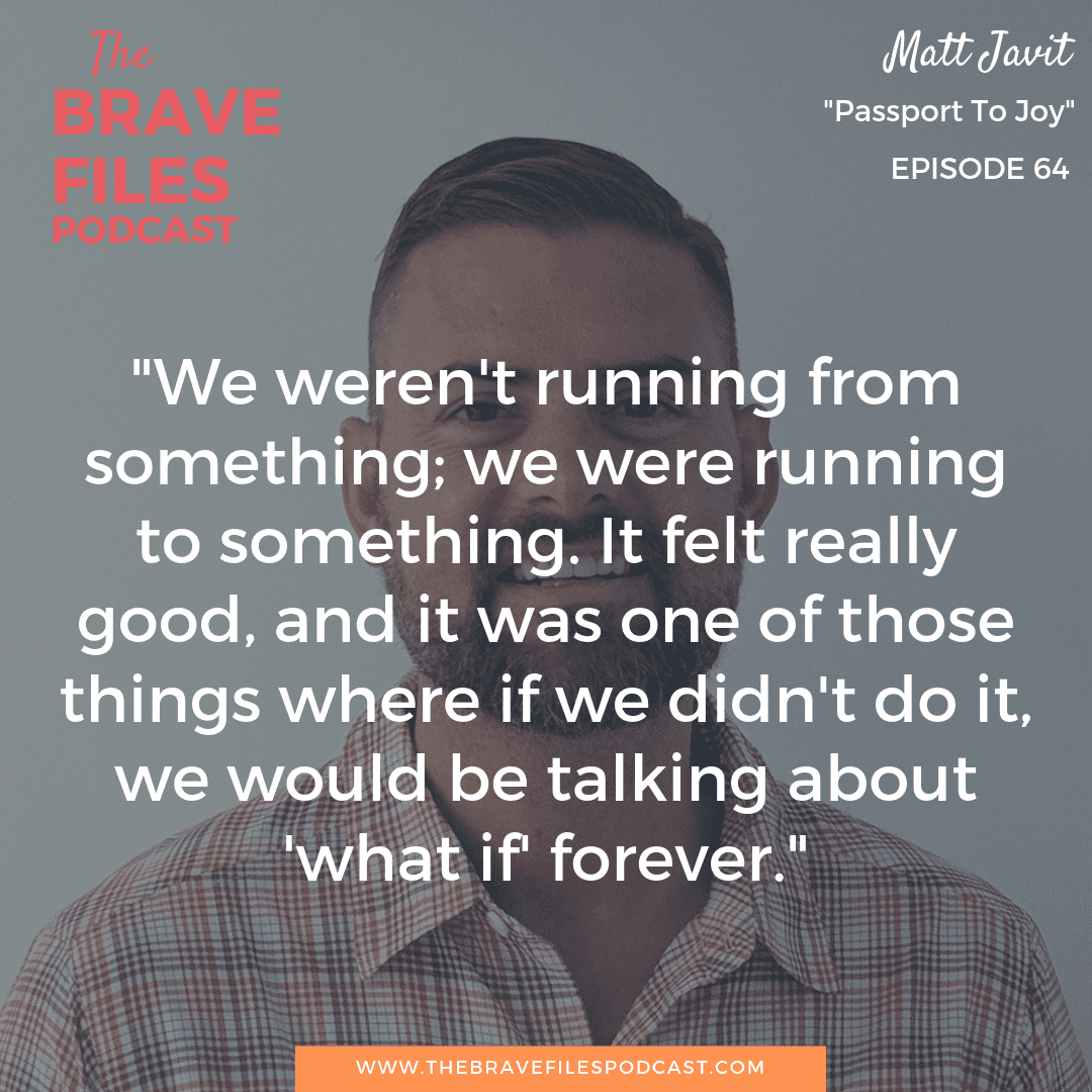 Through his world travels, Matt Javit shows us that freedom is found in taking a leap of faith and maintained through consistently pushing yourself to be brave in the face of new experiences. The Brave Files.