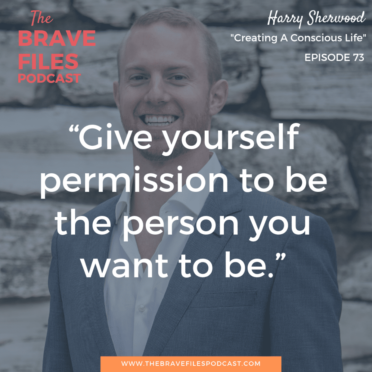 Harry Sherwood dedicates his life to helping others create conscious lives. After traveling the world, living with Yogis, monks, and martial arts masters, Harry teaches people how to create lasting health and powerful change in their lives. The Brave Files.