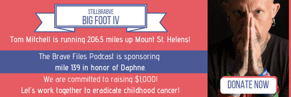 StillBrave, fight childhood cancer. Tattoo Tom. Big Foot IV, 206.5 miles up hill. Fundraiser. The Brave Files. Heather Vickery