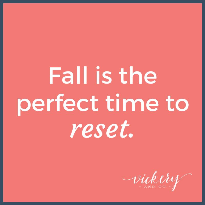 Fall Reset. Goals, reassessment, entrepreneur, coaching, success, leadership. Heather Vickery