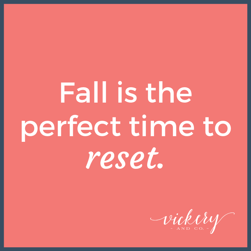 Fall Reset. Goals, reassessment, entrepreneur, coaching, success, leadership. Heather Vickery