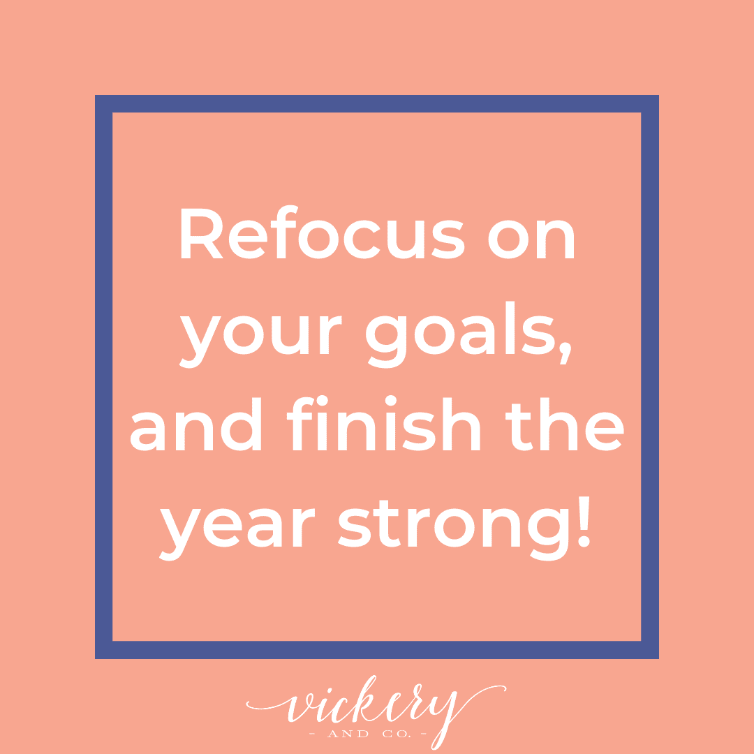 Fall Reset. Goals, reassessment, entrepreneur, coaching, success, leadership. Heather Vickery Refocus.