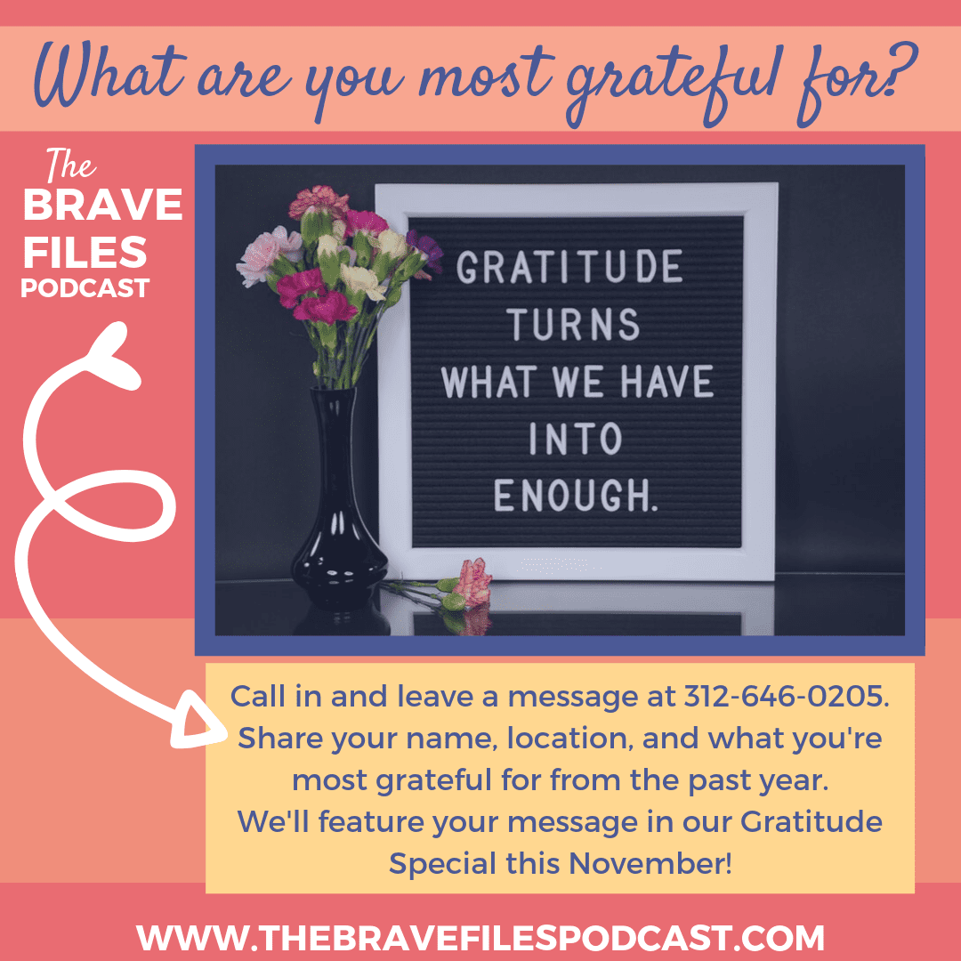 Share your gratitude with us, and we'll feature you in our special Gratitude Episode this November!