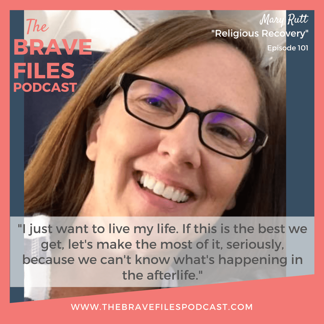 Mary_Rutt_The_Brave_Files_Podcast_Latter-day_Lesbian_podcast_Religious_Recovery