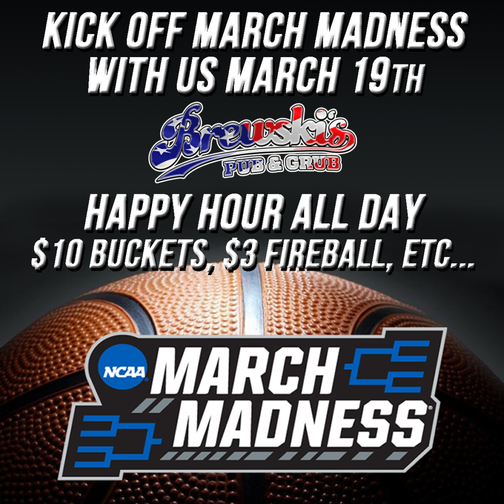 MARCH MADNESS @ Brewski's Pub & Grub