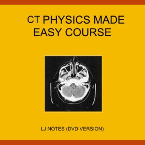 CT Physics Made Easy Course Package