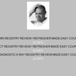 MRI Registry Review / Refresher Made Easy Course (2 Day)