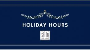 Holiday Hours | Hair Salon Body & Soul | New Providence, NJ