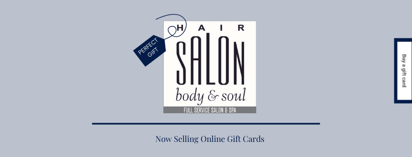 Digital Gift Cards | Hair Salon Body and Soul | New Pro
