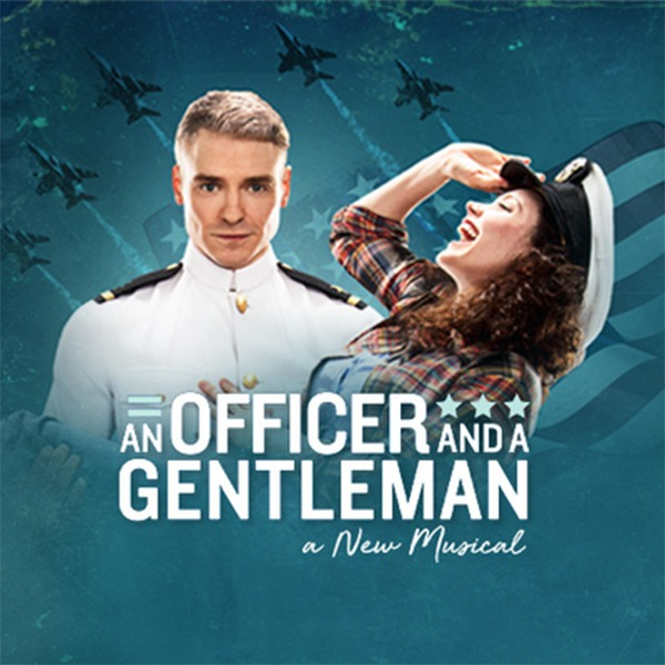 AN OFFICER AND A GENTLEMAN Event Page and Ticketing Link