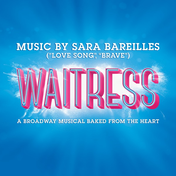 WAITRESS Event Page and Ticketing Link