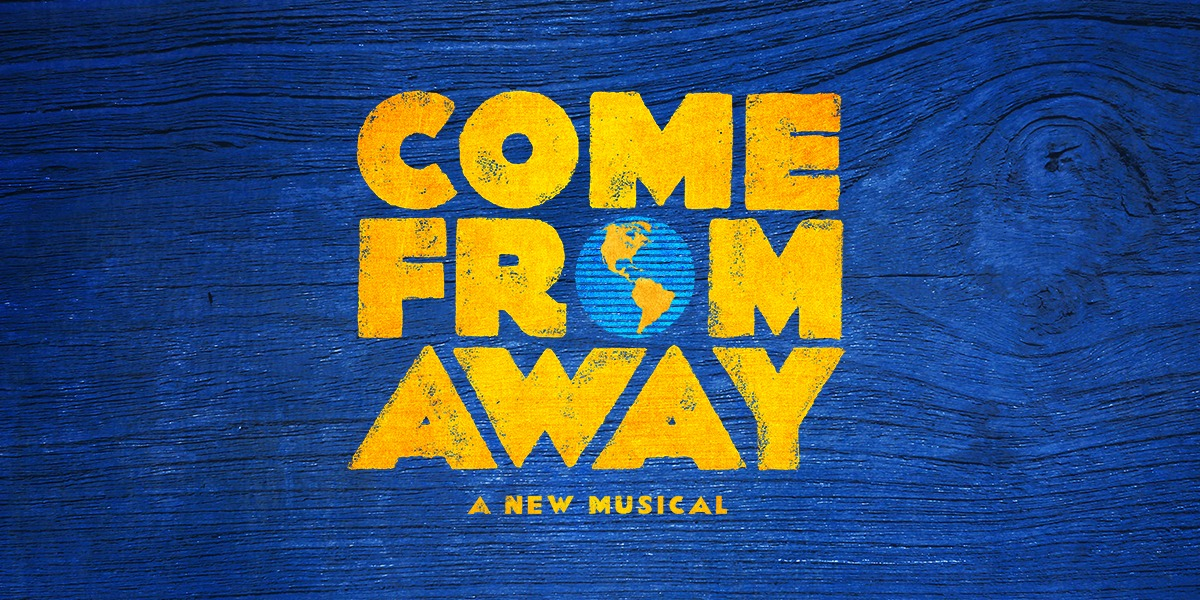 COME FROM AWAY Event Page and Ticketing Link