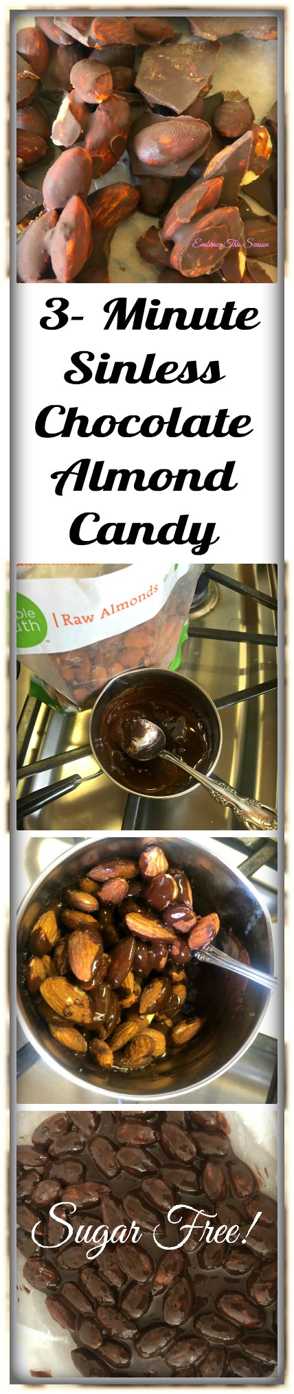 3-Minute Sinless Chocolate Almond Candy @EmbraceThisSeason.com