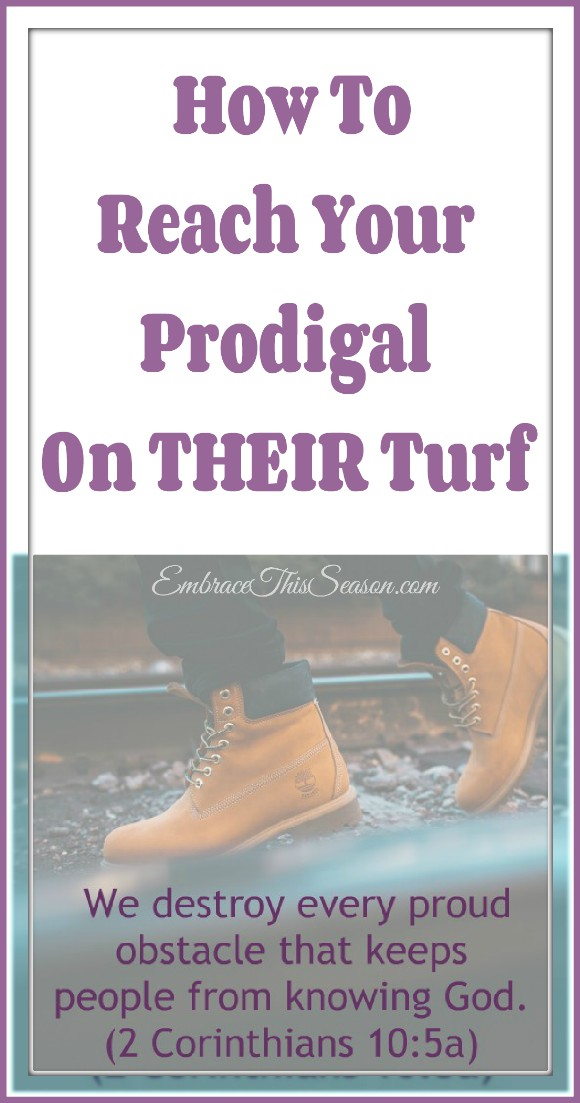 Reaching How to Reach Your Prodigal On Their Turf