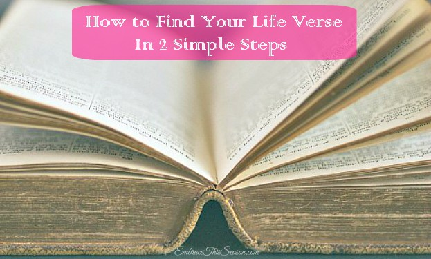 Find Your Life Verse in 2 Simple Steps