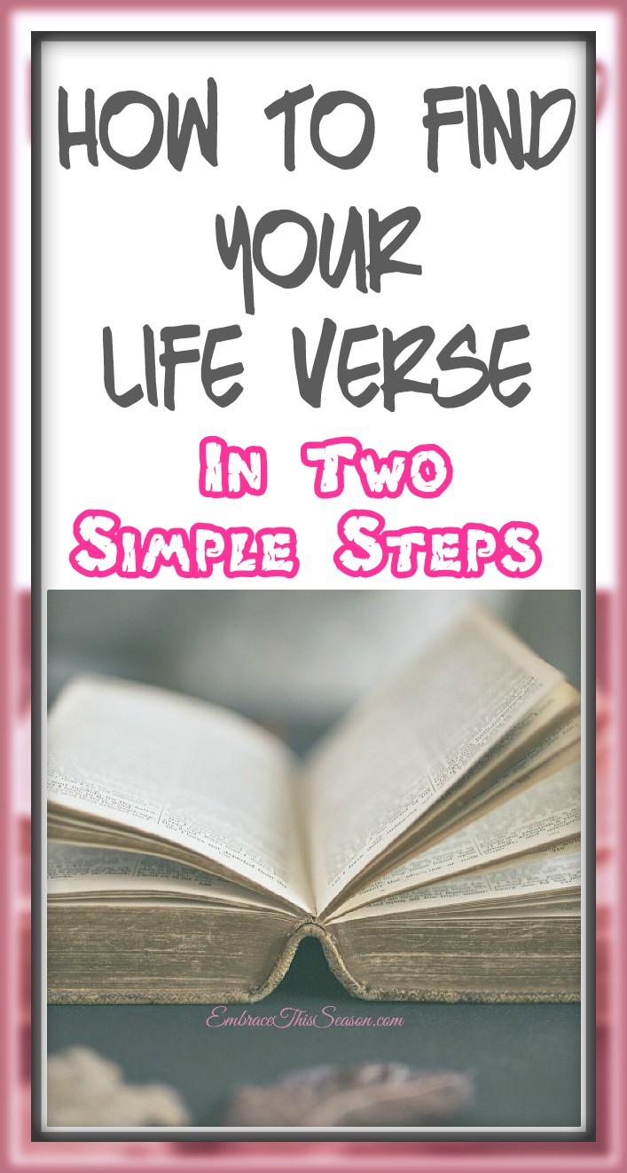 How to Find Your Life Verse in 2 Simple Steps