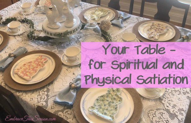 Your Table for Spiritual and Physical Satiation