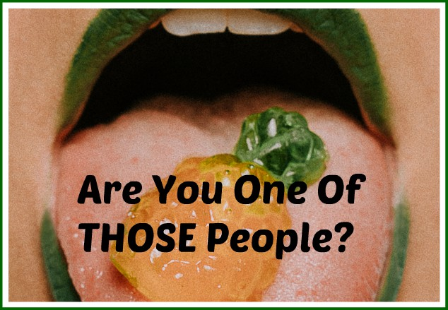 Are You One of THOSE People_