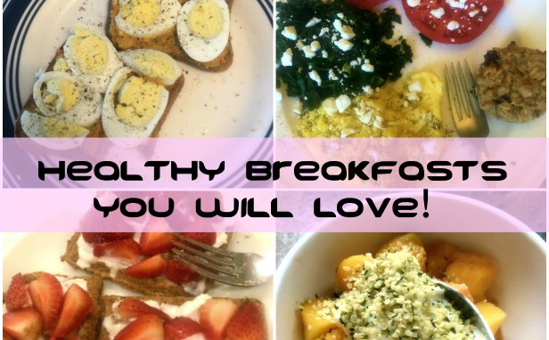 Breakfasts You Will Love!