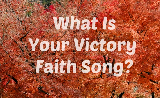Your victory faith song