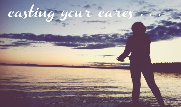 casting your cares