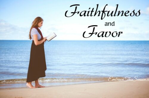 Faithfulness and Favor