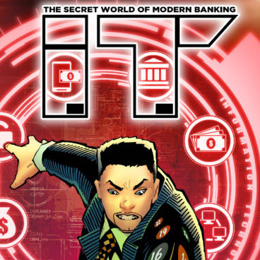 I.T. The Secret World of Modern Banking