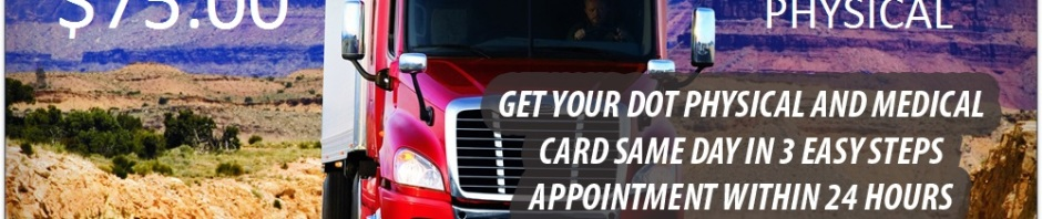 SERVICES • $75.00 DOT Physical Exam for Commercial Truck Drivers (CDL Physical Exam) • Walk In's Welcome Same Day Service Same day appointments! • DOT Breath Alcohol Testing • DOT Drug Testing • School Bus Driver Physicals • Pre-employment Physicals • DOT Random Drug Testing Programs • Easy Access Parking • Chiropractic treatment • Physiotherapy • Digital X-ray Department • Rehabilitative exercises • Workers' Comp and Personal Injury Auto Accident Whiplash Treatment • Truck Parking Available • Certified Occupational Hearing Conservationist • Audiometric Industrial Hearing Testing • FAA Basic Med Physicals