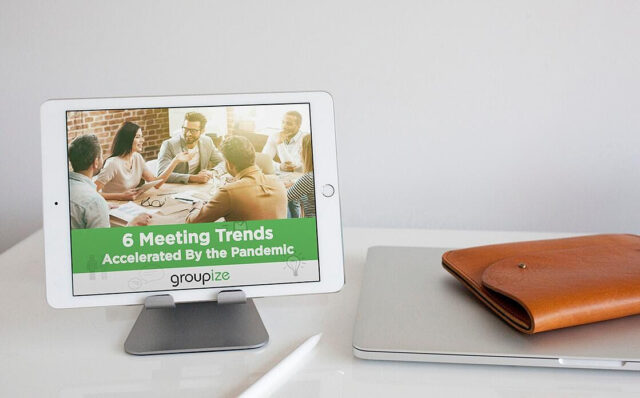 NEW – 6 Meetings Trends Accelerated By the Pandemic