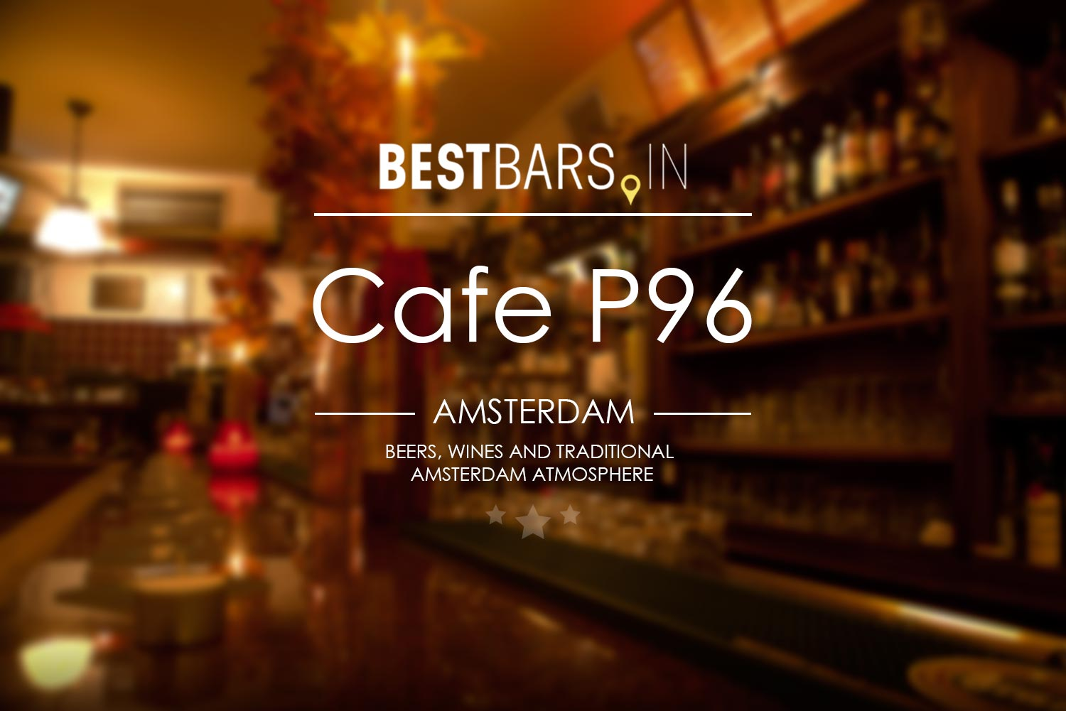Cafe P96 - traditional Amsterdam bar