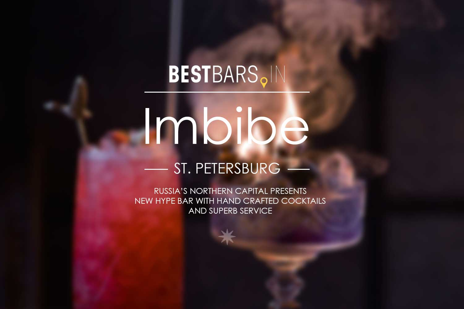 Imbibe - new trending cocktail bar in Saint Petersburg