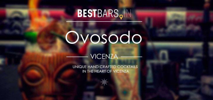Ovosodo Cocktail Bar in Vicenza