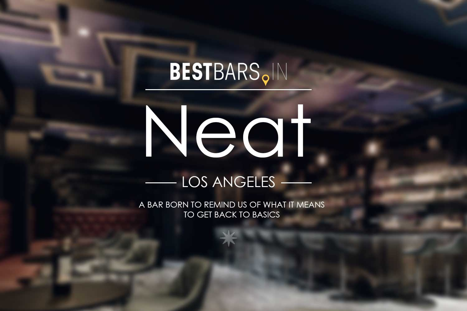 Neat Cocktail bar LA