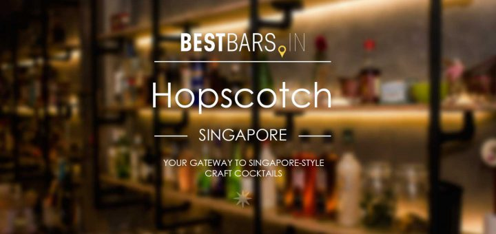 Hopscotch Cocktail Bar - Singapore