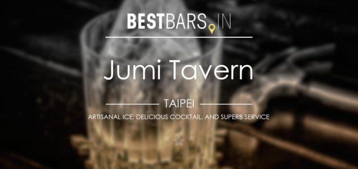 Jumi Tavern, cocktail bar, Taipei
