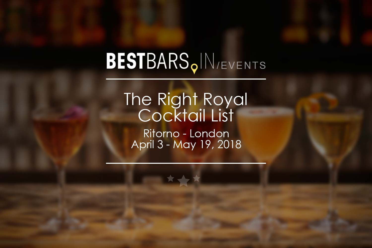 The Right Royal Cocktail List - Ritorno, London