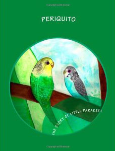 THE TALE OF LITTLE PARAKEET – PERIQUITO