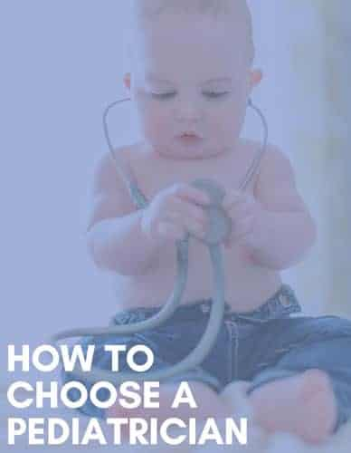 How to Choose a Pediatrician